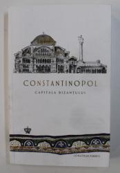 CONSTANTINOPOL , CAPITALA BIZANTULUI de JONATHAN HARRIS , 2020 PREZINTA MICI DEFECTE LA COPERTA*