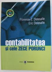 CONTABILITATEA SI CELE ZECE PORUNCI de FLORENCE - E . DELESALLE si ERIC DELESALLE , 2003