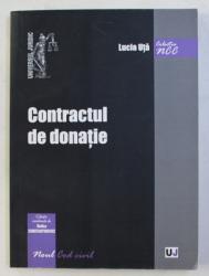 CONTRACTUL DE DONATIE de LUCIA UTA , 2014