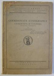 COORDONANTE ETNOGRAFICE - CIVILIZATIA SI CULTURA de S. MEHEDINTI , 1930 PREZINTA SUBLINIERI IN TEXT*