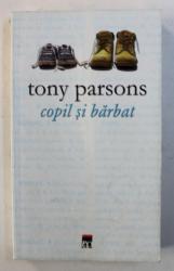 COPIL SI BARBAT de TONY PARSONS , 2008