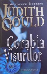 CORABIA VISURILOR de JUDITH GOULD , 2008