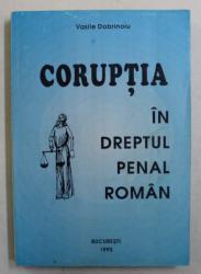 CORUPTIA IN DREPTUL PENAL ROMAN de VASILE DOBRINOIU , 1995