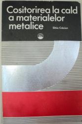 COSITORIREA LA CALD A MATERIALELOR METALICE,BUCURESTI 1976-SILVIU CRACIUN