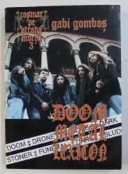 COSMAR PE STRADA MORTII 3 VOL. II - DOOM METAL LEXICON de GABI GOMBOS , 2007