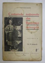 COSTUMELE NATIONALE DIN ROMANIA INTREGITA de G.T. NICULESCU-VARONE, Bucuresti 1940