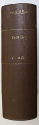 COURS DE DROIT CIVIL FRANCAIS , TOMES VIII - IX , CINQUIEME EDITION par MM. AUBRY et RAU , 1916 - 1917
