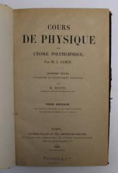 COURS DE PHYSIQUE DE L 'ECOLE POLYTECHNIQUE par M. J. JAMIN , 1891