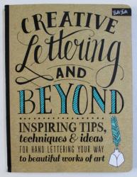 CRAETIVE LETTERING AND BEYOND by GABRI JOY KIRKENDALL ...SHAUNA LYNN PANEZYSZYN , 2014