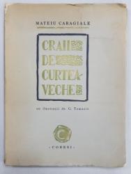 Craii de curtea veche de Mateiu Caragiale - Bucuresti, 1945