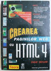 CREAREA PAGINILOR WEB CU HTMEL 4 de DAVE TAYLOR , 1998