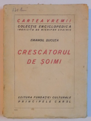 CRESCATORUL DE SOIMI de EMANOIL BUCUTA