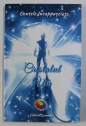 CRISTALUL VIU de CONTELE INCAPPUCCIATO , 2012