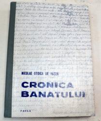 CRONICA BANATULUI-NICOLAE STOICA DE HATEG  TIMISOARA 1981