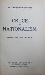 CRUCE SI NATIONALISM  - INSEMNARILE UNUI TRECATOR de AL. LASCAROV - MOLDOVANU , 1938
