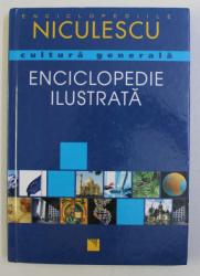 CULTURA GENERALA - ENCICLOPEDIE ILUSTRATA de MATTHIAS EDBAUER , HARTMUT DICK , 2007