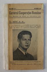CURIERUL COOPERATIEI ROMANE , REVISTA DE STUDII SI INDRUMARE , ANUL XXXII , NUMARUL 9 , SEPTEMBRIE 1941 *COTOR SI COPERTA SPATE REFACUTE