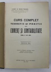 CURS COMPLET TEORETIC SI PRACTIC DE COMERT SI CONTABILITATE de CONST. G. DEMETRESCU  , VOLUMELE I - II - III , COLEGAT , 1928 - 1929