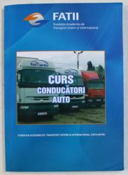 CURS CONDUCATORI AUTO - PENTRU PREGATIREA CONDUCATORILOR AUTO CARE EFECTUEAZA TRANSPORT PUBLIC DEARFA SI PERSOANE  de MARINESCU MARIN , 2019