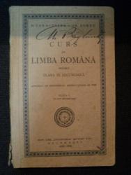CURS DE LIMBA ROMANA PENTRU CLASA III SECUNDARA de  D. CARCOSTEA- GR. FORTU, EDITIA I IN 4800 EXEMPLARE, BUC. 1929-1930