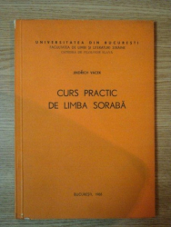 CURS PRACTIC DE LIMBA SORABA de JINRICH VACEK, BUC. 1986