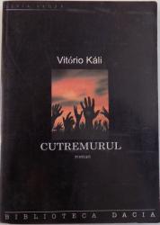 CUTREMURUL de VITORIO KALI , 2004