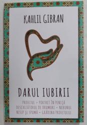 DARUL  IUBIRII  de KAHLIL GIBRAN , 2021