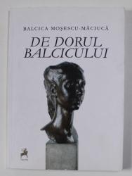 DE DORUL BALCICULUI - versuri de BALCICA MOSESCU - MACIUCA , 2017