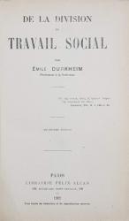 DE LA DIVISION DU TRAVAIL SOCIAL par EMILE DURKHEIM - PARIS, 1922
