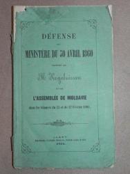 DEFENSE DU MINISTERE DU 30 AVRIL 1860 -M. KOGALNICEANU   JASSY 1861