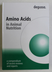 degussa. AMINO ACIDS IN ANIMAL NUTRITION , A COMPENDIUM OF RECENT REVIEWS AND REPORTS by MICHAEL PACK ... ALFRED PETRI , 2002
