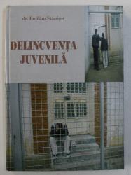 DELINCVENTA JUVENILA de EMILIAN STANISOR , 2003