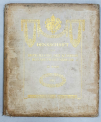 DENKSCHRIFT ZUR ENTHULLUNG DES KAISERIN 'ELISABETH - DENKMALES' IN WIEN - 1907