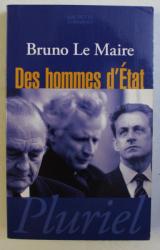 DES HOMMES D ' ETAT par BRUNO LE MAIRE , 2007