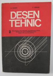 DESEN TEHNIC - MANUAL PENTRU LICEE INDUSTRIALE , CLASELE A IX -A SI A X-A de D. IOANIDI si C. ZENOVEI , 1978