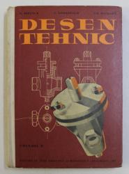 DESEN TEHNIC - VOLUMUL II - MANUAL PENTRU SCOLI PROFESIONALE SI DE MESERII de N. MIRESCU ...GH. NICOARA , 1962