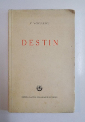 DESTIN de V. VOICULESCU, EDITIA I  1933