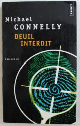 DEUIL INTERDIT par MICHAEL CONNELLY , 2005