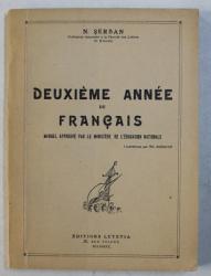 DEUXIEME ANNEE DE FRANCAIS par N . SERBAN , ilustratii de TH. KIRIACOF , EDITIE INTERBELICA