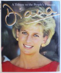DIANA: A TRIBUTE TO THE PEOPLE'S PRINCESS by PETER DONNELLY , 1997