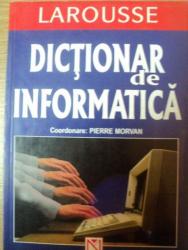 DICTIONAR DE INFORMATICA de PIERRE MORVAN