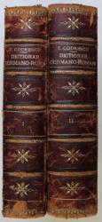 DICTIONAR GERMANO - ROMAN DUPA SISTEMUL D- LUI M.A. THIBAULT de THEODOR CODRESCU , VOLUMULE I - II , 1867