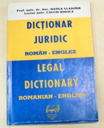 DICTIONAR JURIDIC ROMAN-ENGLEZ-PROF.UNIV.DOC.HANGA VLADIMIR,LECTOR UNIV.CALCUI RODICA