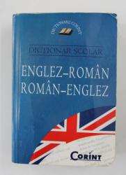 DICTIONAR SCOLAR ENGLEZ - ROMAN , ROMAN - ENGLEZ , 2008