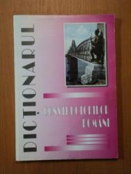 DICTIONARUL CONSTRUCTORILOR ROMANI , Bucuresti 2000