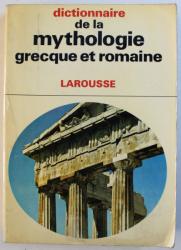 DICTIONNAIRE DE LA MYTHOLOGIE GRECQUE ET ROMAINE par JOEL SCHMIDT , 1969