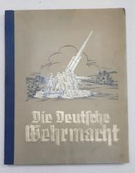 DIE DEUTSCHE WEHRMACHT ( ARMATA GERMANA ) , ALBUM CU 270  FOTOGRAFII COLOR DE FOARTE BUNA CALITATE CU EXPLICATII IN LIMBA GERMANA CU CARACTERE GOTICE , COPERTA ORIGINALA EMBOSATA , 1936