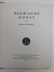 DIE KUNST DES OSTENS , HERAUSGEGEBEN von WILLIAM COHN  , BAND IX , MAURISCHE KUNST von ERNST KUHNEL , DIE KUNST DES OSTENS , 1924