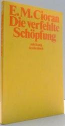 DIE VERFEHLTE SCHOPFUNG von E.M. CIORAN , 1979
