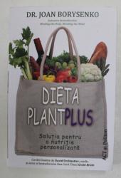 DIETA PLANTPLUS , SOLUTIA PENTRU O NUTRITIE PERSONALIZATA de JOAN BROYSENKO , 2021